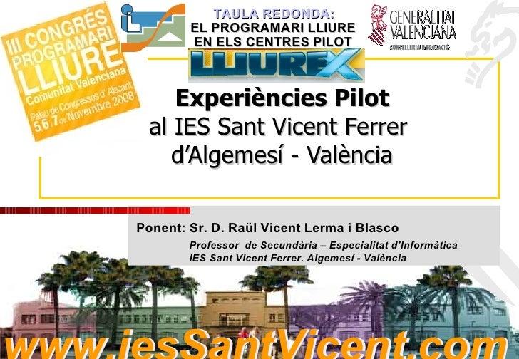 Experiències Pilot al IES Sant Vicent Ferrer  d'Algemesí - València