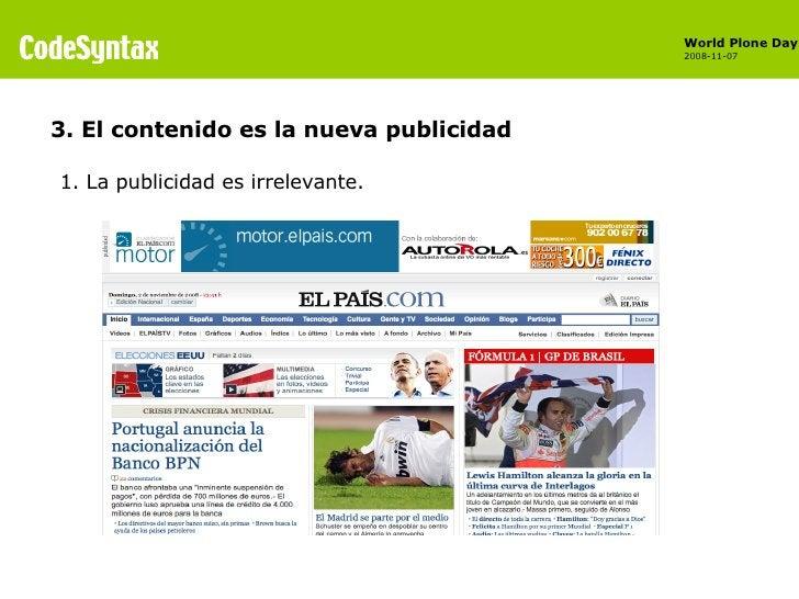 <ul><li>1. La publicidad es irrelevante. </li></ul>3. El contenido es la nueva publicidad