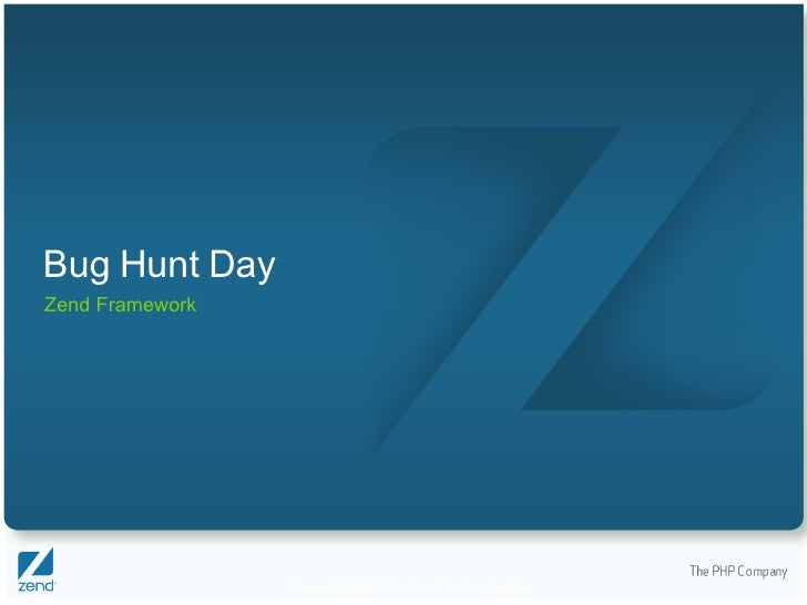 Bug Hunt Day Zend Framework
