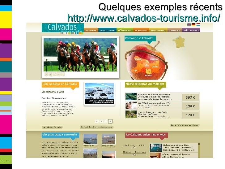 Quelques exemples récents http://www.calvados-tourisme.info/