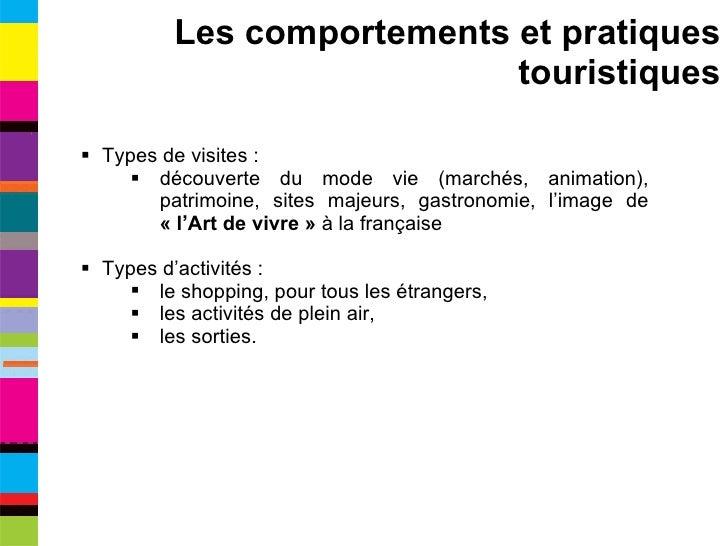 <ul><li>Types de visites : </li></ul><ul><ul><li>découverte du mode vie (marchés, animation), patrimoine, sites majeurs, g...