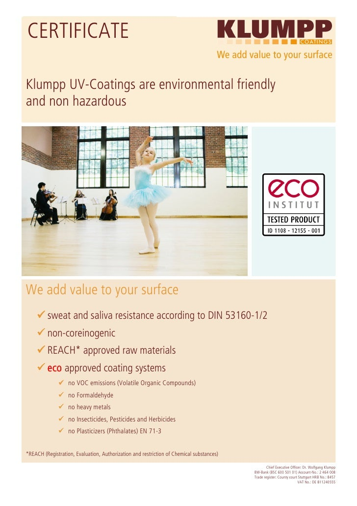 CERTIFICATE  Klumpp UV-Coatings are environmental friendly and non hazardous     We add value to your surface          swe...