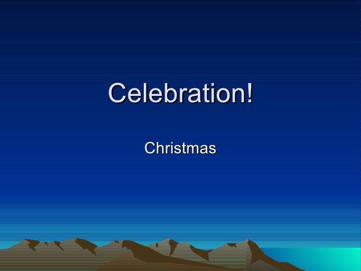 Celebration! Christmas