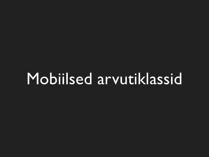 Mobiilsed arvutiklassid