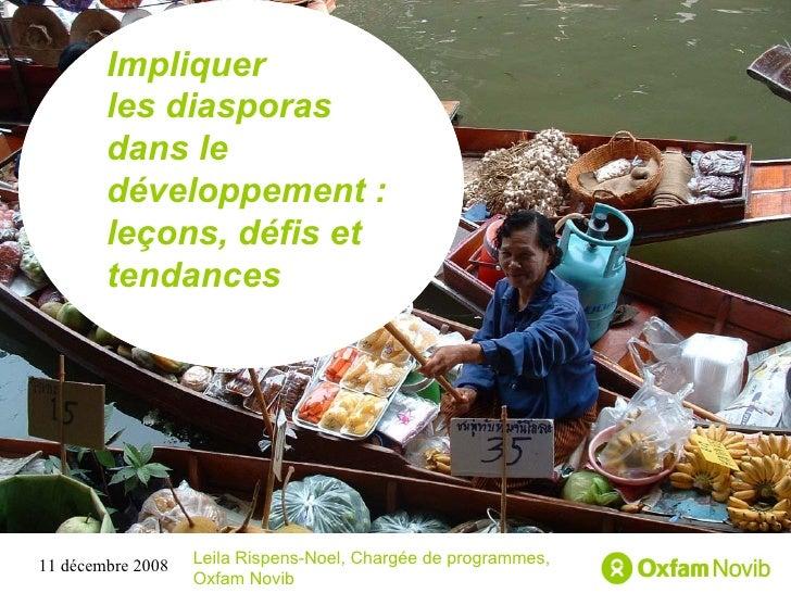 Titre Sous-titre Impliquer  les diasporas dans le développement: leçons, défis et tendances Leila Rispens-Noel, Chargée d...