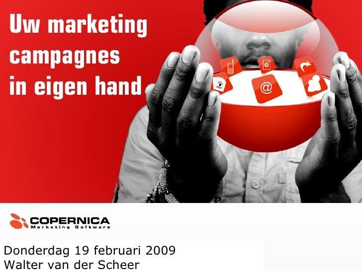Donderdag 19 februari 2009 Walter van der Scheer