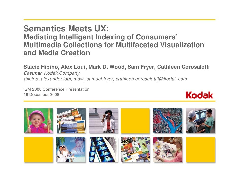 Semantics Meets UX: Mediating Intelligent Indexing of Consumers' Multimedia Collections for Multifaceted Visualization and...