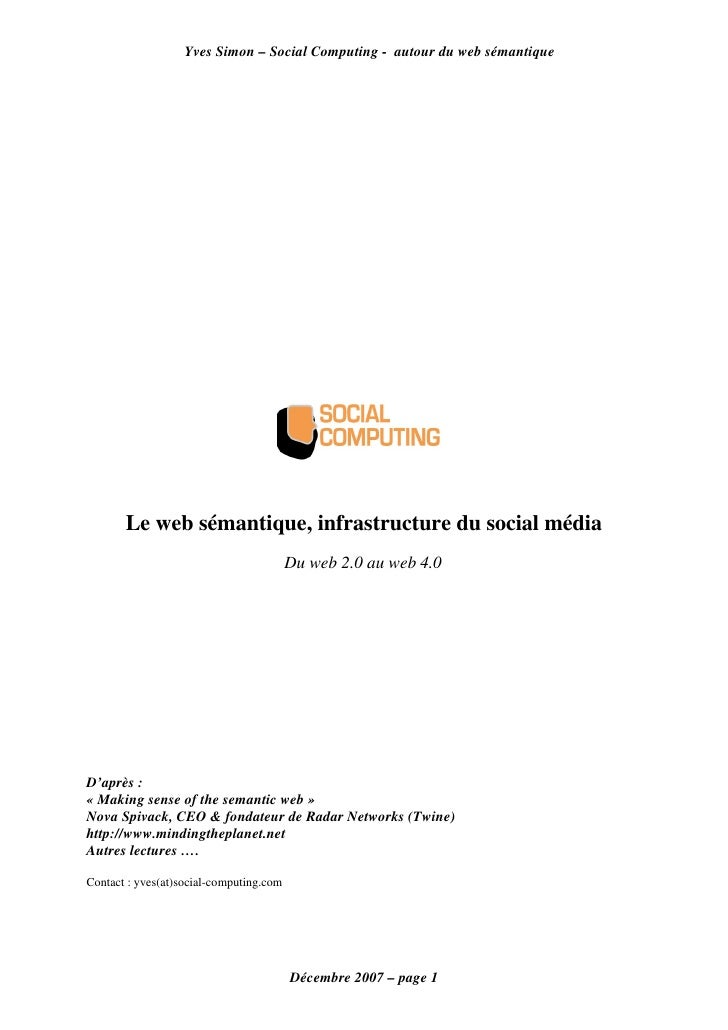 Yves Simon – Social Computing - autour du web sémantique            Le web sémantique, infrastructure du social média     ...