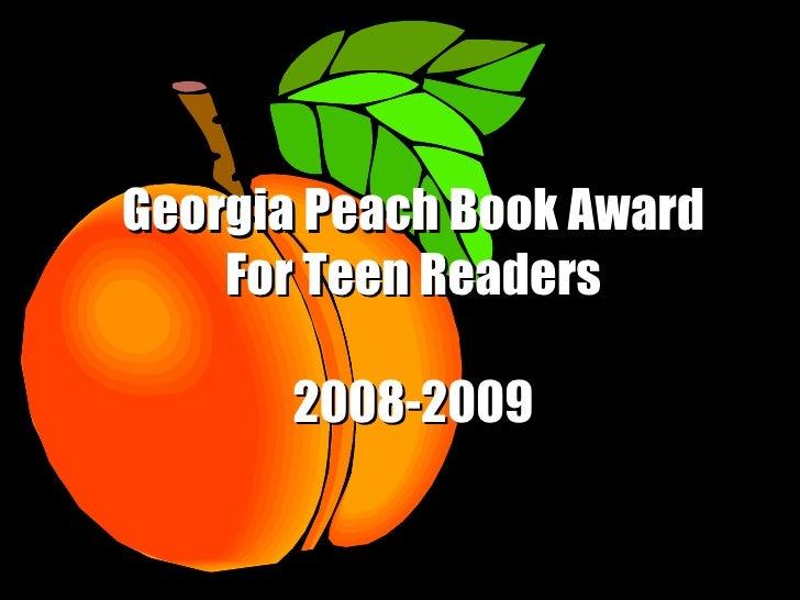 Georgia Peach Book Award For Teen Readers 2008-2009