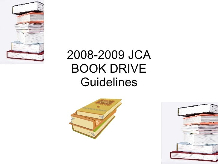 2008-2009 JCA BOOK DRIVE Guidelines