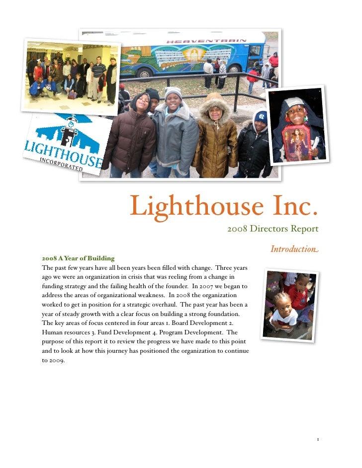 Lighthouse Inc.                                                                     2008 Directors Report                 ...