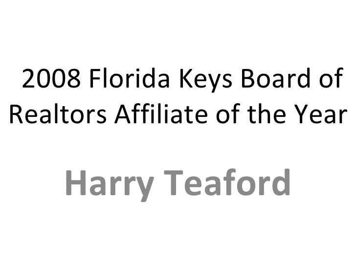 2008 Florida Keys Board of Realtors Affiliate of the Year Harry Teaford