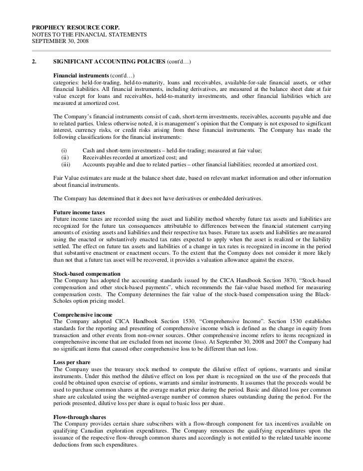 PROPHECY RESOURCE CORP.NOTES TO THE FINANCIAL STATEMENTSSEPTEMBER 30, 20082.   SIGNIFICANT ACCOUNTING POLICIES (contd…)   ...