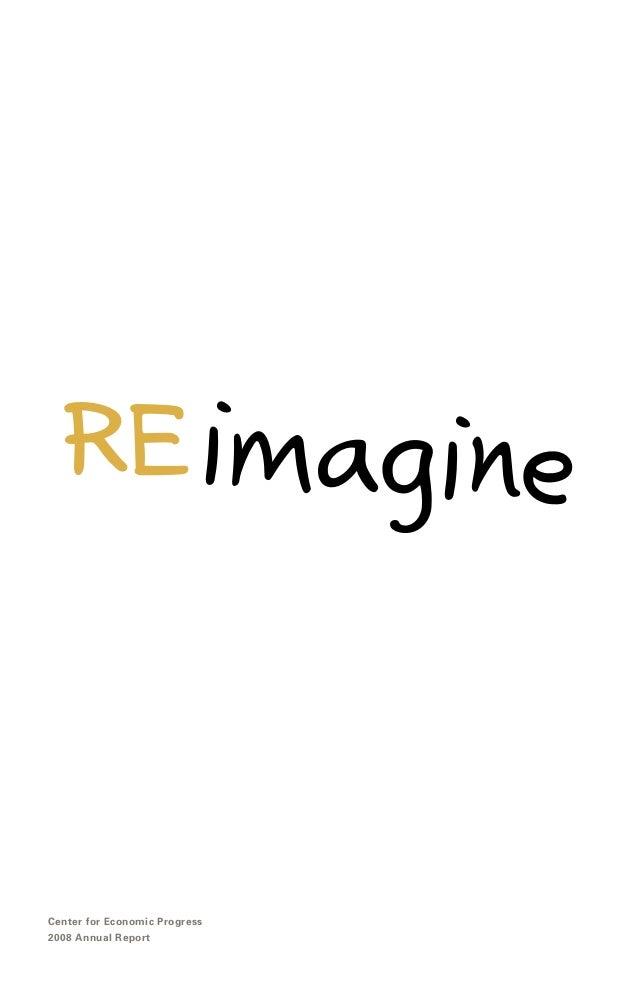 RE imagineCenter for Economic Progress2008 Annual Report