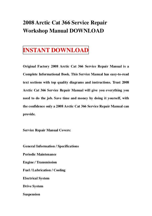 2008 Arctic Cat 366 Service Repairworkshop Manual Downloadinstant Downloadoriginal Factory Rep: Arctic Cat 366 Engine Diagram At Shintaries.co