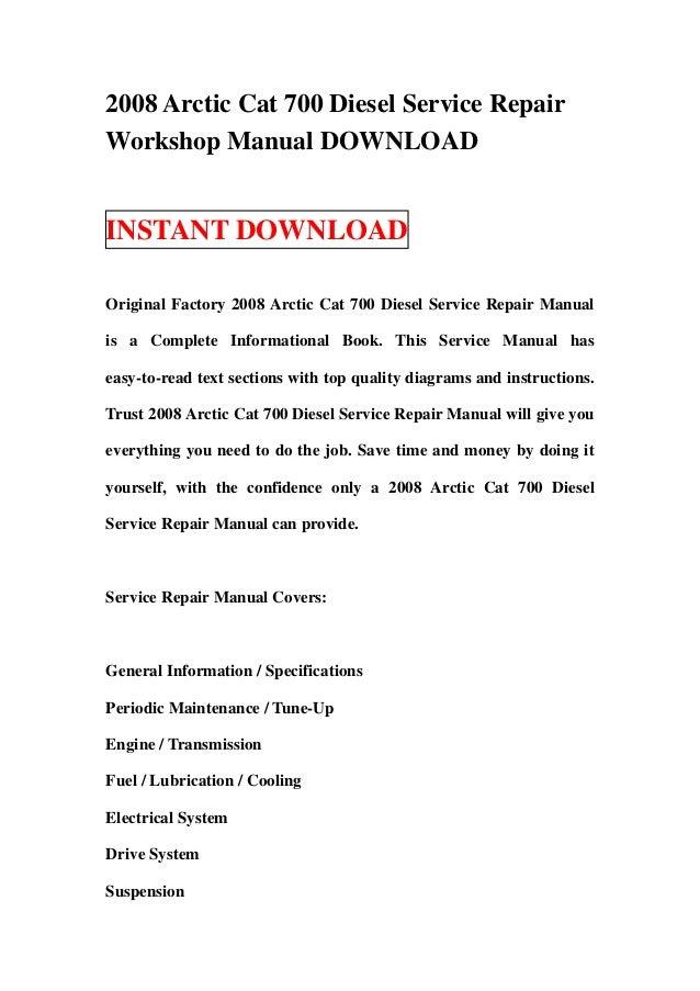 2008 Arctic Cat 700 Diesel Service RepairWorkshop Manual DOWNLOADINSTANT DOWNLOADOriginal Factory 2008 Arctic Cat 700 Dies...