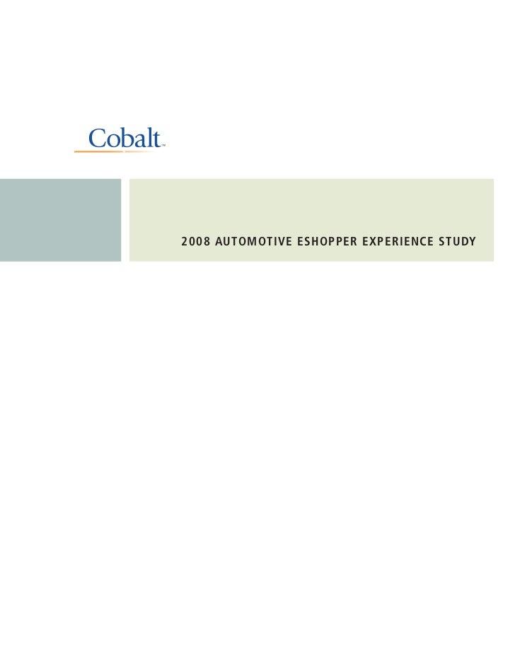 2008 AUTOMOTIVE ESHOPPER EXPERIENCE STUDY
