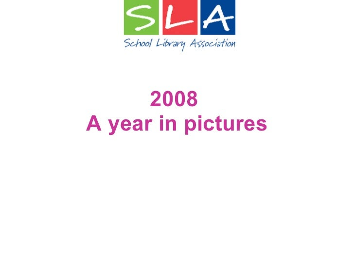 2008  A year in pictures