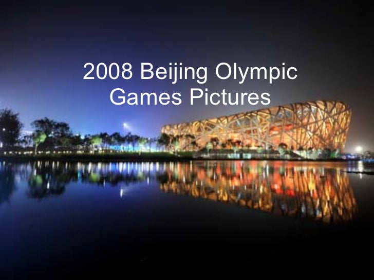 2008 Beijing Olympic Games Pictures