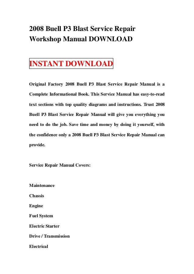 2008 buell p3 blast service repair workshop manual download rh slideshare net buell blast repair manual 2004 Buell Lightning