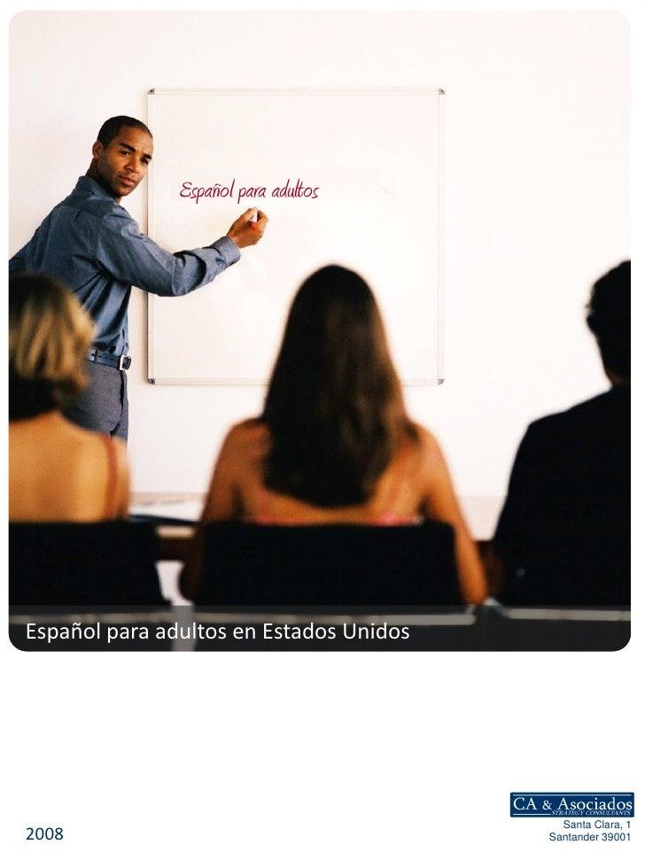 Español para adultos     Español para adultos en Estados Unidos                                                Santa Clara...