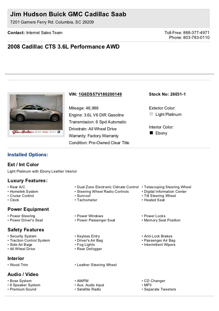 Jim Hudson Buick GMC Cadillac Saab 7201 Garners Ferry Rd. Columbia, SC 29209Contact: Internet Sales Team                  ...