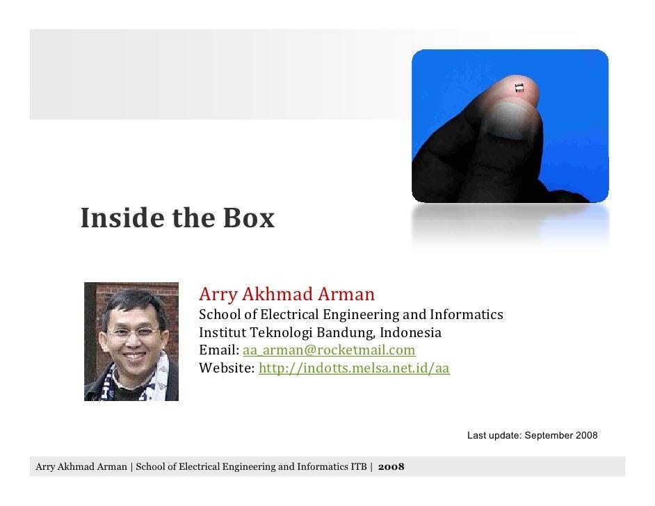 Inside the Box                                     Arry Akhmad Arman                                    School of Electric...