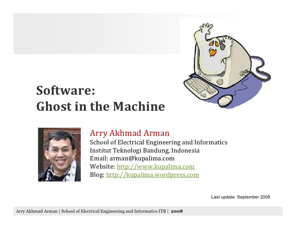 Software:          Ghost in the Machine                                    Arry Akhmad Arman                              ...