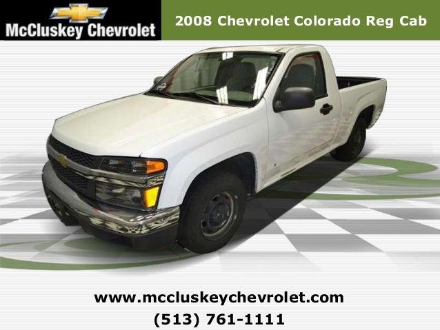 2008 Chevrolet Colorado Reg Cabwww.mccluskeychevrolet.com     (513) 761-1111