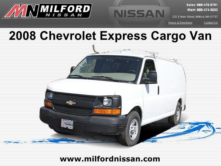 2008 Chevrolet Express Cargo Van        www.milfordnissan.com