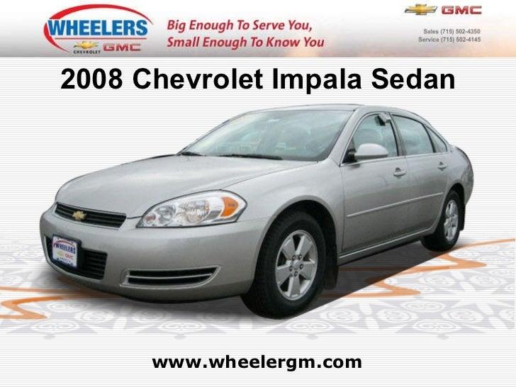 www.wheelergm.com 2008 Chevrolet Impala Sedan