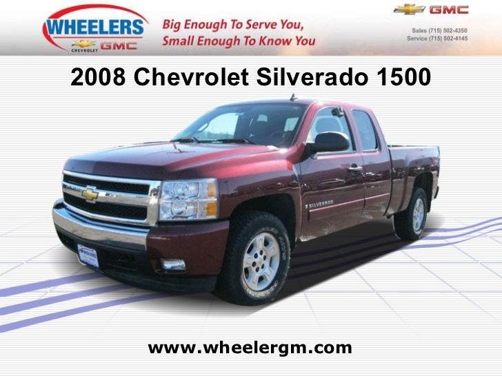 www.wheelergm.com 2008 Chevrolet Silverado 1500