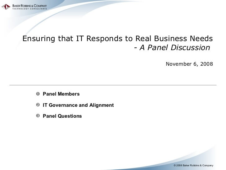 2008 cio summit   ensuring it responds to real business needs - facilitated by dave cunningham nov 2008