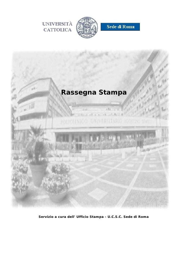 Rassegna Stampa     Servizio a cura dell' Ufficio Stampa - U.C.S.C. Sede di Roma