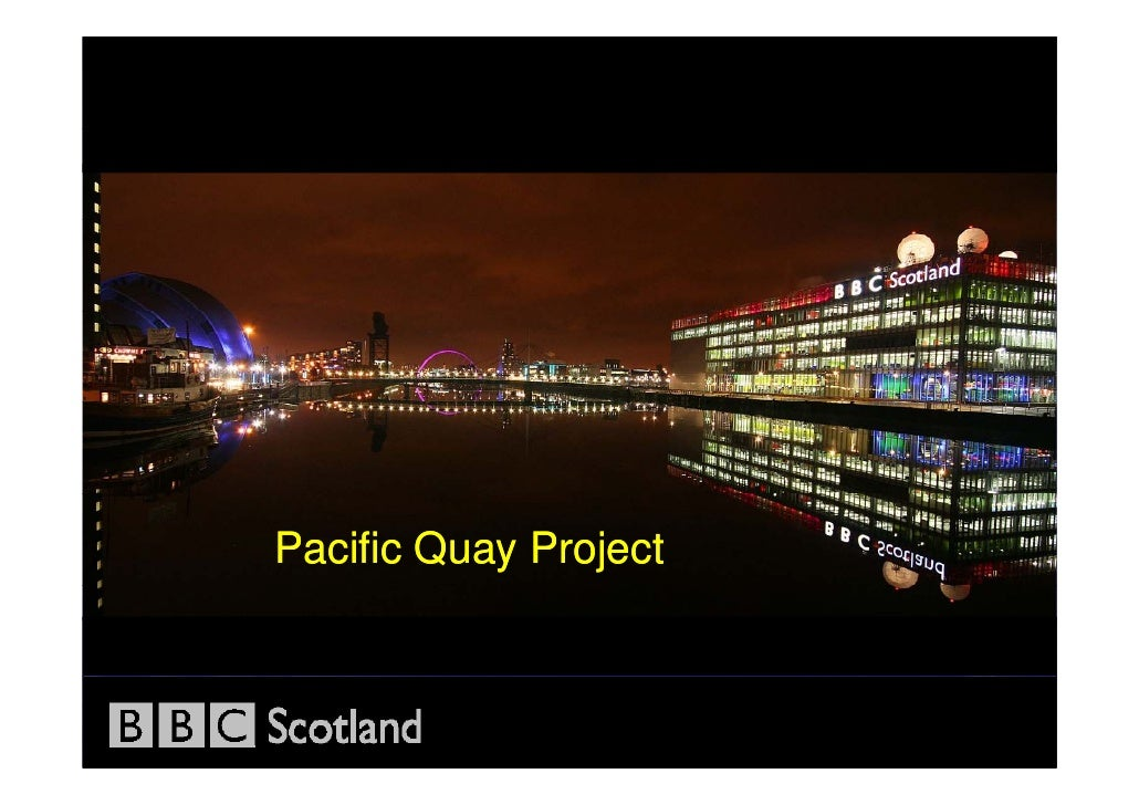 Pacific Quay Project