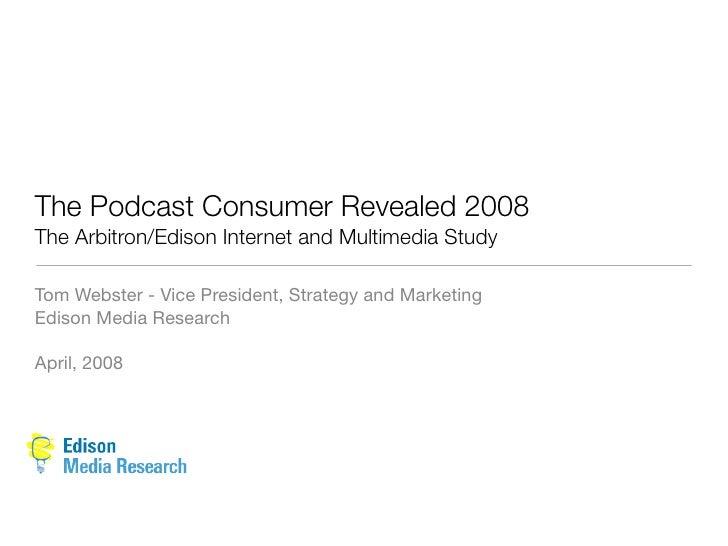 2008 edison arbitron_podcast_report