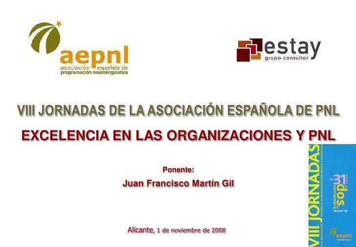 Excelencia En Las Organizaciones Y Pnl J Fco Mg 2