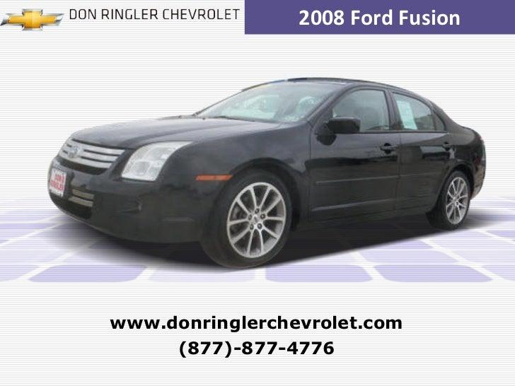 2008 Ford Fusion (877)-877-4776 www.donringlerchevrolet.com