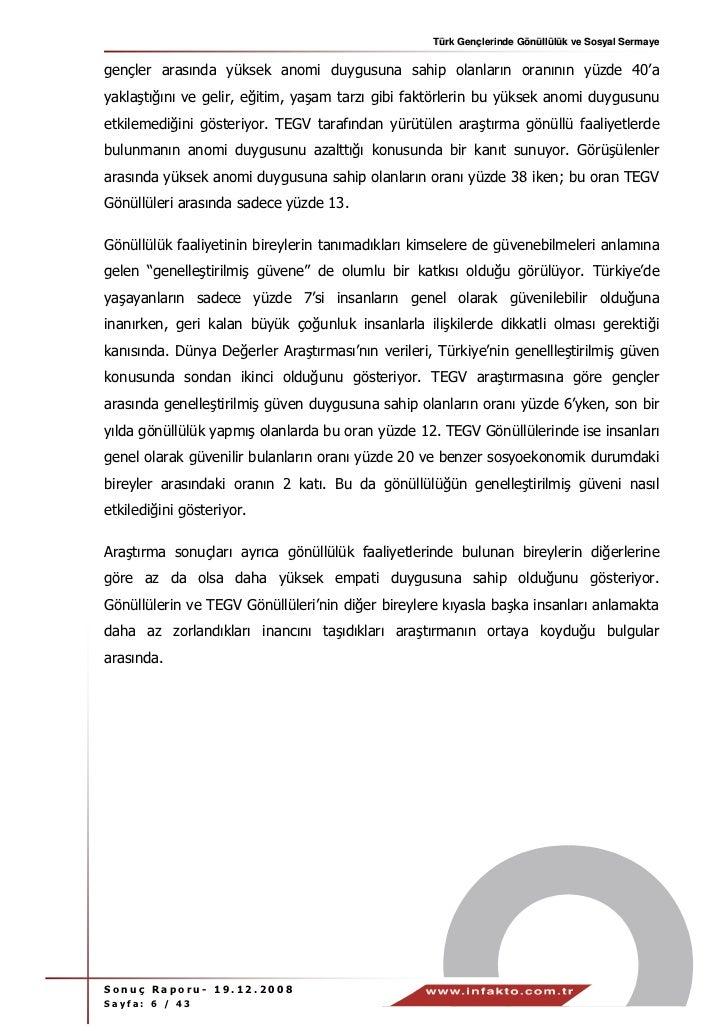 Türk Gençlerinde Gönüllülük ve Sosyal Sermayegençler arasında yüksek anomi duygusuna sahip olanların oranının yüzde 40'aya...
