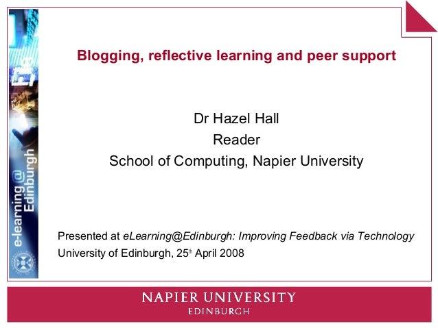 Blogging, reflective learning and peer support                       Dr Hazel Hall                          Reader        ...