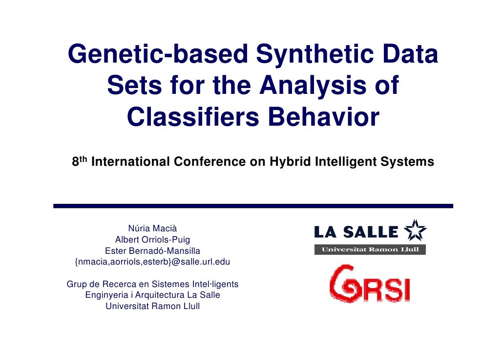 Genetic-based Synthetic Data   Sets for the A l i f   S t f th Analysis of     Classifiers Behavior  8th I t      Internat...