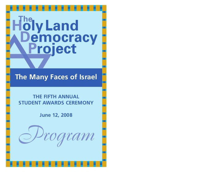 The Many Faces of Israel     THE FIFTH ANNUAL STUDENT AWARDS CEREMONY       June 12, 2008Program