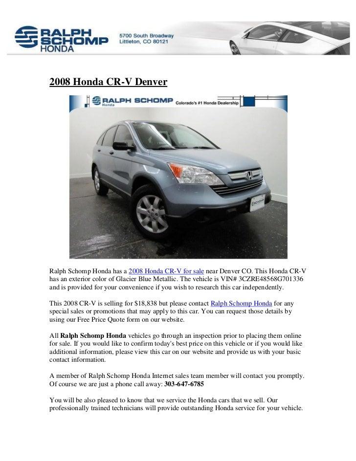 Perfect 2008 Honda CR V DenverRalph Schomp Honda Has A 2008 Honda CR V For ...