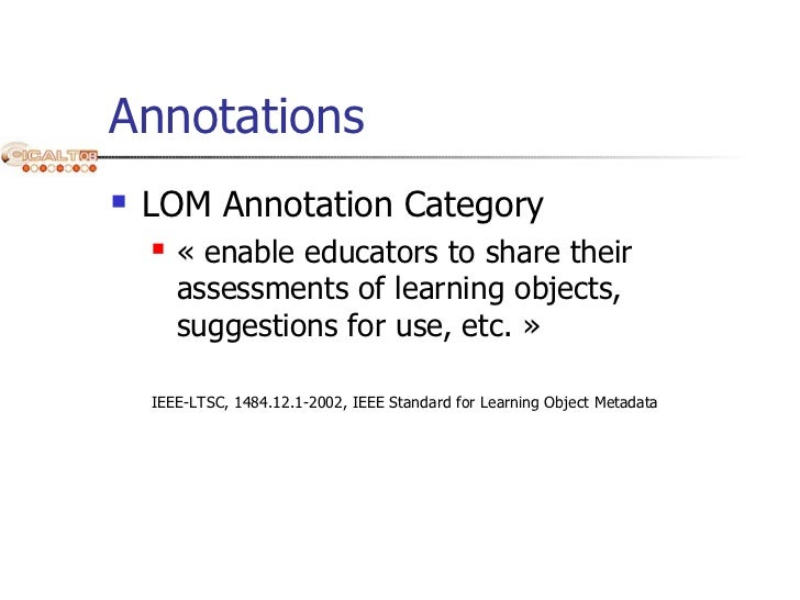 Learning Object Virtualization Allowing for Learning Object Assessments and Suggestions for Use - 2008 ICALT Slide 3