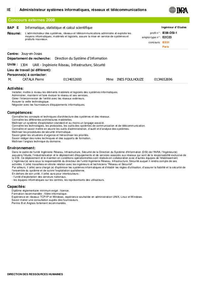 IE         Administrateur systèmes informatiques, réseaux et télécommunicationsConcours externes 2008BAP E            Info...