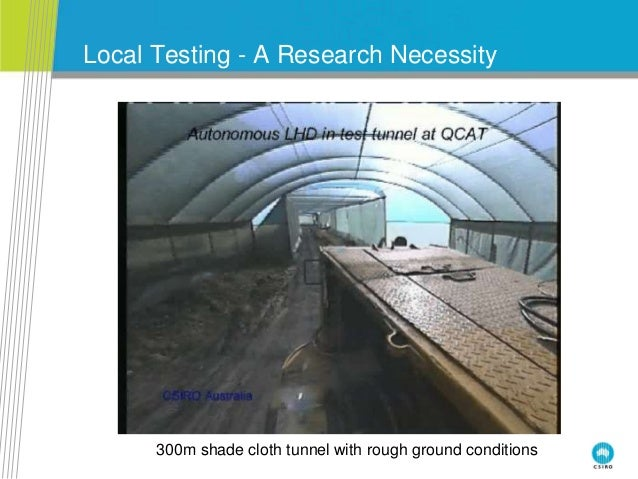 Local Testing - A Research Necessity 300m shade cloth tunnel with rough ground conditions