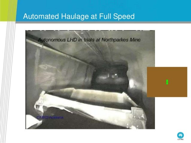 Automated Haulage at Full Speed