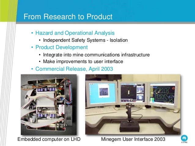 From Research to Product • Hazard and Operational Analysis • Independent Safety Systems - Isolation • Product Development ...