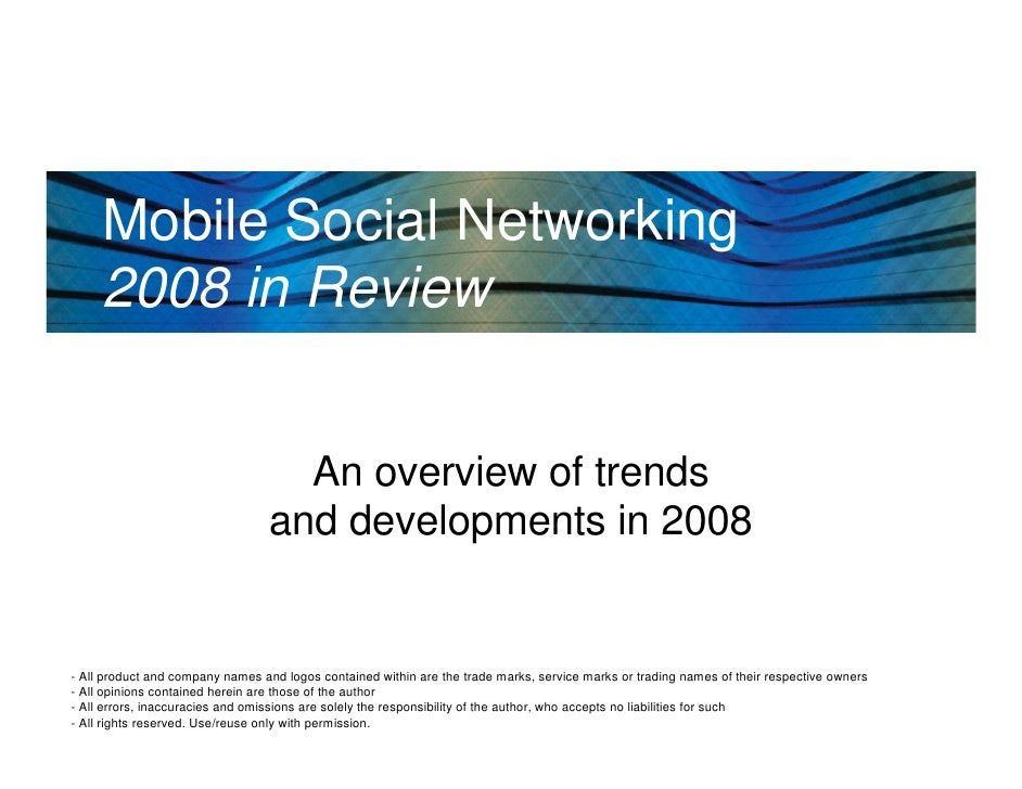 Mobile Social Networking      2008 in Review                                       An overview of trends                  ...