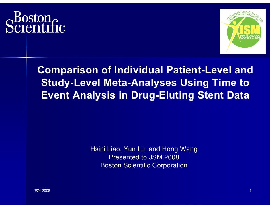 Comparison of Individual Patient-Level and  Study-Level Meta-Analyses Using Time to   Event Analysis in Drug-Eluting Stent...